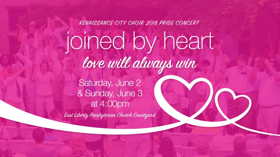 Joined by Heart: Love Will Always Win — Renaissance City Choir 2018 Pride Concert