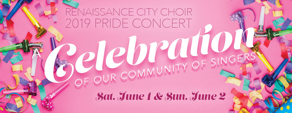 Renaissance City Choir 2019 Pride Concert