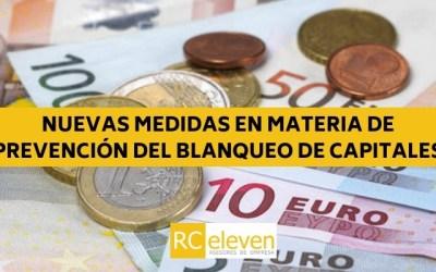 NUEVAS MEDIDAS EN MATERIA DE PREVENCIÓN DEL BLANQUEO DE CAPITALES