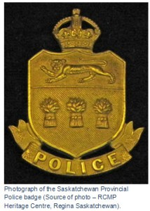 """Photograph of a Saskatchewan Provincial Police crest (Source of photo - RCMP Historical Collections Unit - """"Depot"""" Division)"""
