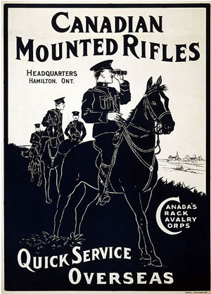 Photograph of a World War I Recruiting Poster for the Canadian Mounted Rifles.