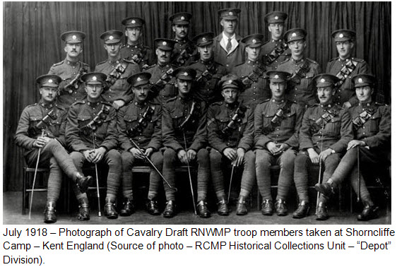 "Photograph of Troopers and junior NCOs of the Cavalry Draft RNWMP - taken at Shorncliffe Camp in Kent England (Source of photo - RCMP Historical Collections Unit - ""Depot"" Division)."