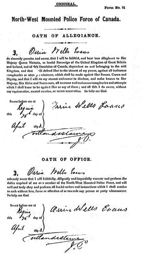 Image of Constable Orrin Wells Evans' North West Mounted Police Oath of Allegiance and Oath of Office document (Source of image - Library Archives Canada - NWMP Personal Files).