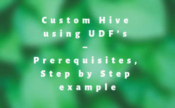 Custom Hive using UDF's – Prerequisites, Step by Step example