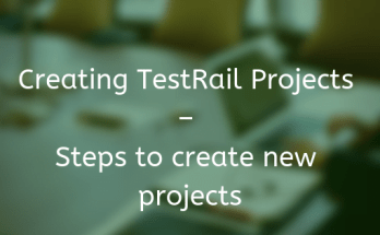 Creating TestRail Projects - Steps to create new projects