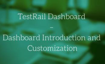 TestRail Dashboard - Dashboard Introduction and Customization