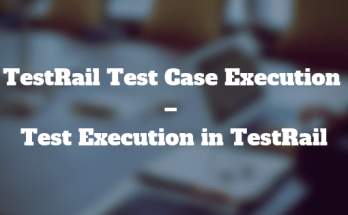 TestRail Test Case Execution - Test Execution in TestRail