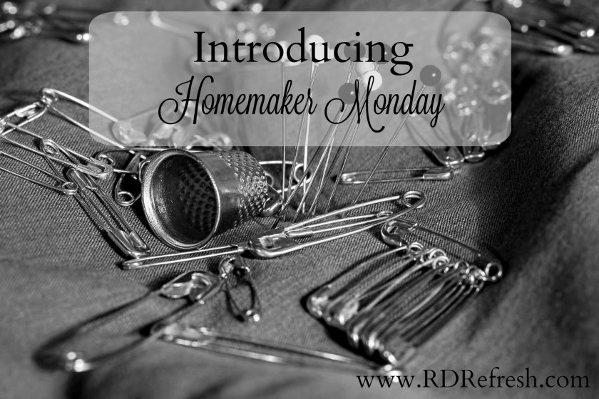 Introducing Homemaker Monday