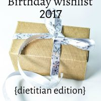 Birthday wish list 2017 {dietitian edition}