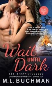 Review…Wait Until Dark by M. L. Buchman