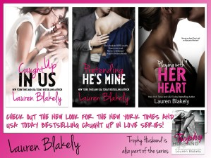 Lauren Blakely's Caught Up In Love Series Cover Reveal