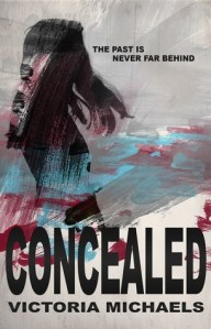 Concealed by Victoria Michaels…Review & Blog Tour Stop