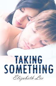 Taking Something by Elizabeth Lee….Blog Tour Stop & Guest Post