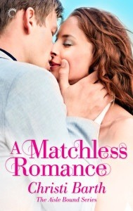 ARC Review….A Matchless Romance by Christi Barth