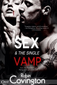 Sex & the Single Vamp by Robin Covington…Release Day Event