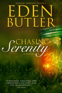 Chasing Serenity by Eden Butler…Blog Tour Stop & Review