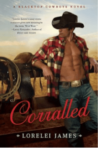 Read-Love-Blog's Cowboy Summer Continues with Selene's Review of Corralled: A Blacktop Cowboys Novel by Lorelei James