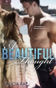 A Beautiful Thought by Alicia Rae….Release Day Blast