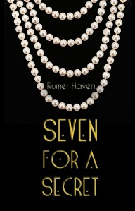 Cover Reveal & ARC Giveaway…  Seven for a Secret by Rumor Haven