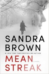 Mean Streak by Sandra Brown….Blog Tour Stop & Review