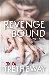 Revenge Bound by Heidi Joy Tretheway…Blog Tour Stop & Review