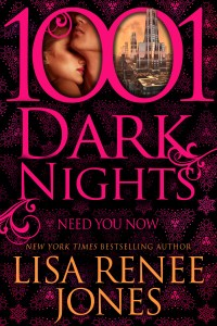 Need You Now by Lisa Renee Jones…ARC Review