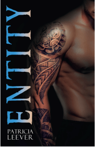 Entity by Patricia Leever…Guest Post Stop