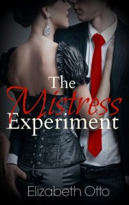 The Mistress Experiment by Elizabeth Otto…ARC Review