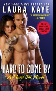 Hard To Come By by Laura Kaye….Blog Tour Stop & ARC Review