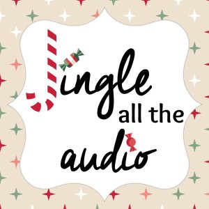 Jingle All The Audio featuring Lauren Fortgang & Ray Porter