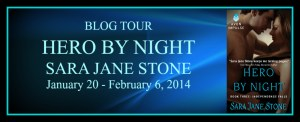 Hero By Night by Sara Jane Stone…Blog Tour Stop with Deleted Scenes