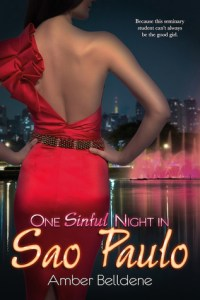 One Sinful Night in Sao Paulo by Amber Belldene….ARC Review
