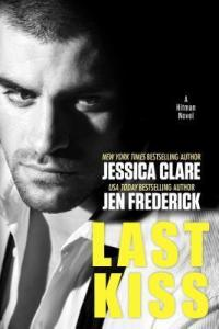 Last Kiss by Jessica Clare & Jen Frederick…Release Day Event