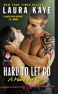 Trailer Reveal….Hard To Let Go by Laura Kaye