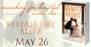 Searching For Beautiful by Jennifer Probst…Release Day Event