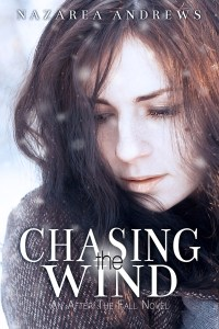 Chasing The Wind by Nazarea Andrews…Excerpt Blog Tour Stop