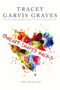 Heart Shaped Hack by Tracey Garvis Graves….Chapter Reveal