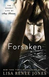 Forsaken by Lisa Renee Jones….Excerpt Reveal & Pre-Order