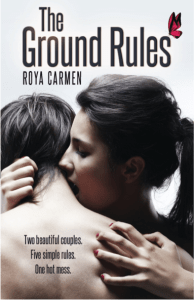 The Ground Rules by Roya Carmen…Spotlight and Giveaway