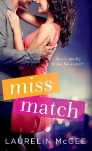 Miss Match by Laurelin McGee….Excerpt Blog Tour Stop