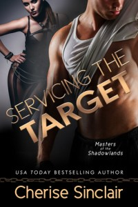 Servicing The Target by Cherise Sinclair….Release Day Event