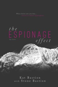 Review…The Espionage Effect by Kat Bastion and Stone Bastion