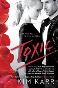 Toxic by Kim Karr….Blog Tour & Review