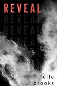 Reveal by Elle Brooks…..Release Day Event
