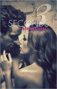 3 Seconds by Bethany Lopez…. Review & Giveaway