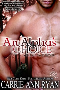 An Alpha's Choice by Carrie Ann Ryan….Blog Tour Stop & Excerpt
