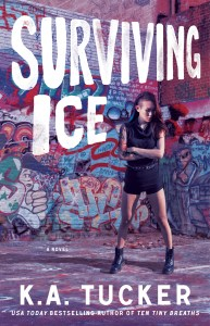 Surviving Ice by K.A. Tucker….Release and Review