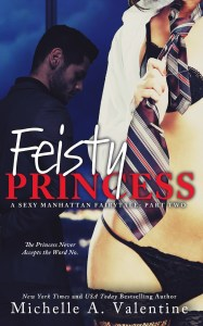 Feisty Princess by Michelle Valentine….Release Day Blitz