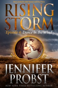 Dance In The Wind: Rising Storm Episode 4 by Jennifer Probst…Release Day Event
