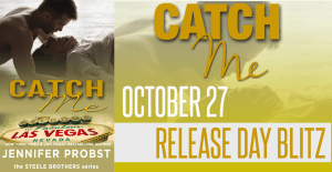 Catch Me by Jennifer Probst….Release Day Event